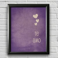 Te Amo, I Love You Spanish, Typography Poster, Wall Art, Valentines Day Decor, Anniversary Gift, Inspirational Print
