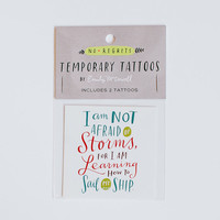 "Little Women Quote ""I Am Not Afraid of Storms"" Temporary Tattoo / SET OF TWO"