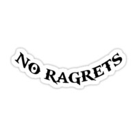 No Ragrets T-Shirts & Hoodies