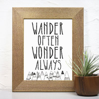 Typography Print - Wander Often Wonder Always - 8 x 10 Art Print