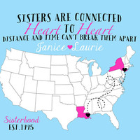 Long Distance Sisters, Custom 8x10 Art Map, Gift for Sister, Step Sister, Best Friend, Cousin, Gift for Bridesmaid, Gift for Maid of Honor