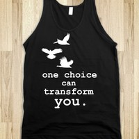 One Choice Can transform You- Divergent