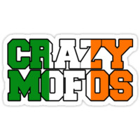 CRAZYS MOFOS IRISH FLAG