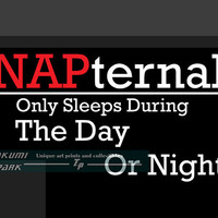 Funny Quote Art Print, Napternal, College Wall Art, Word Art, Nap, Funny Poster Art, Dorm Decor, Wall Art, Home Decor, Sleep, Funny Quote