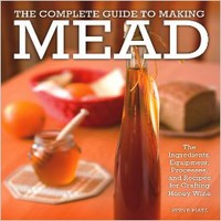 The Complete Guide to Making Mead: The Ingredients, Equipment, Processes, and Recipes for Crafting Honey Wine Paperback – July 30, 2014by Steve Piatz (Author)