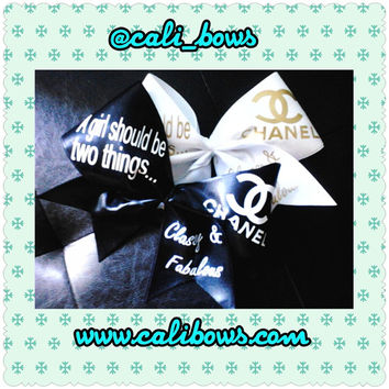 "Coco Chanel Quote bow ""A girl should be tow things...classy and fabulous"""
