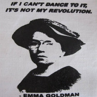 Emma Goldman feminist anarchist activist DIY Patch Screen Printed