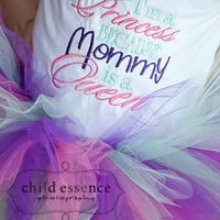 I'm A Princess Because Mommy Is A Queen Embroidered Boutique Onsie or Tee - Newborn Girl - Baby Girl - Toddler Girl