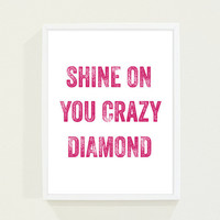 Hot Pink Fuschia Typography Poster Shine on You by fieldtrip