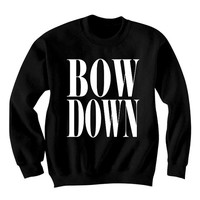 Bow Down Beyonce Sweatshirt Sweater Jumper - Oversize Unisex - fan0058 Bow Down