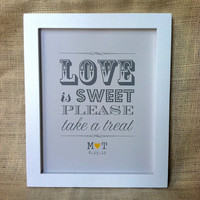 LOVE is SWEET Take a Treat Sign - Gray and Yellow Wedding, Candy Bar, Dessert Table - 8x10, Personalized