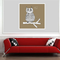 Owl Art Print - Home Decor Nursery & Kids Room Art - Square Giclee Archival Print - Give A Hoot Owl Drawing