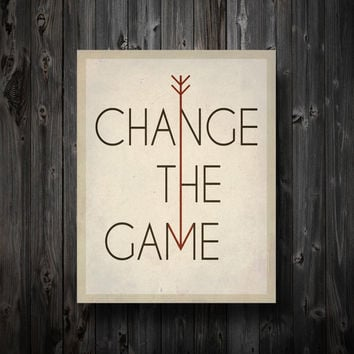 Change The Game Print 11 x 14 by EntropyTradingCo on Etsy