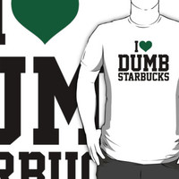 Funny 'I Heart Dumb Starbucks' Comedy Parody T-Shirt