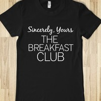 Sincerely Yours The Breakfast Club-Female Black T-Shirt