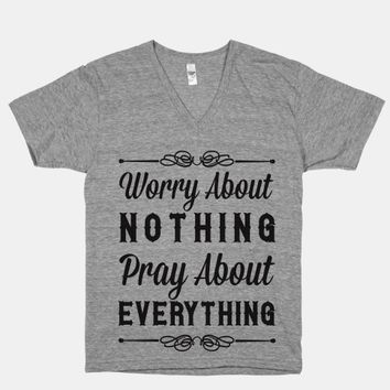 Worry About Nothing Pray About Everything