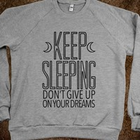 Keep Sleeping (Sweatshirt)