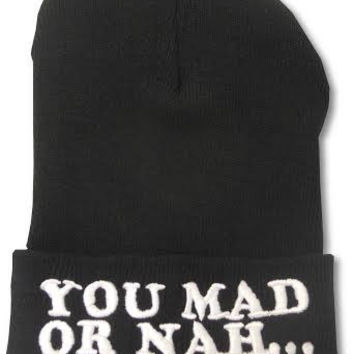Are you Mad or Nah... Beanie