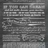 IF poem by Rudyard Kipling - 10 x 20 Choose Kraft OR Chalkboard Look PRINT