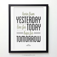Inspirational Quote wall decor - Learn From Yesterday Live For Today - Retro-style typography poster