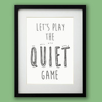 'Quiet Game' Typographic Art Print