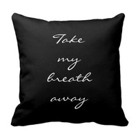 Flirty Romantic Take My Breath Away Quote