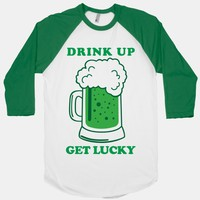 Drink Up, Get Lucky