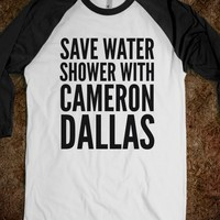 SAVE WATER SHOWER WITH CAMERON DALLAS SHIRT (IDC402116)