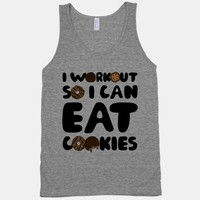 I Workout So I Can Eat Cookies