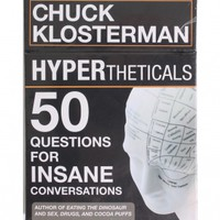 HYPERtheticals: 50 Questions for Insane Conversations by Potter Style - ShopKitson.com