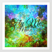 FLY ME TO THE MOON, REVISITED - Colorful Abstract Painting Space Typography Blue Green Galaxy Nebula Art Print by EbiEmporium