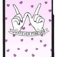 Whatever Forever Iphone 5 Case