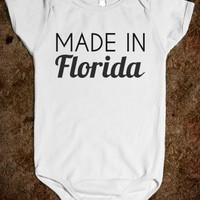 MADE IN FLORIDA BABY