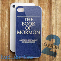 The Book of Mormon - iPhone 4/4S, 5/5S, 5C Case and Samsung Galaxy S3, S4 Case.