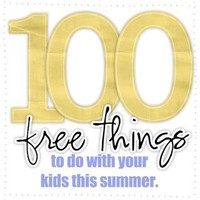 Digital Reflections: 100 FREE THINGS to do with your kids this summer