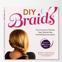 DIY Braids: From Crowns To Fishtails, Easy, Step-by-Step Hair Braiding Instructions By Sasha Coefield - Urban Outfitters