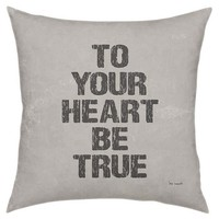Heart Be True 18x18 Pillow, Gray