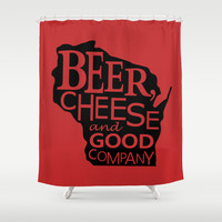 Red and Black Beer, Cheese and Good Company Wisconsin Graphic Shower Curtain by Zany Du Designs