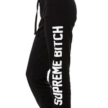 SUPREME BITCH SWEATPANTS