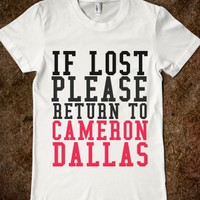 IF LOST PLEASE RETURN TO CAMERON DALLAS