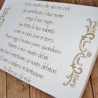 Nursery Art, Gift &quot;The Lord&#x27;s Prayer&quot; in Italian!  Handpainted sign.