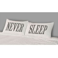 THE RISE AND FALL Never Sleep Pillowcase Set