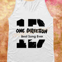 1D Shirts Best Song Ever Shirts One Direction Shirts Rock Shirts Unisex Shirts Vest Women Tank Top Women Top Women Shirts Sleeveless Singlet