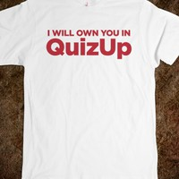 Funny 'I Will Own You In QuizUp
