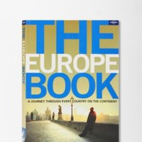 UrbanOutfitters.com > The Europe Book By Lonely Planet