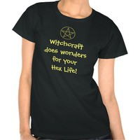 Witchcraft does wonders for your Hex Life!