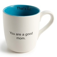 'That's All - You Are a Good Mom' Mug | Nordstrom