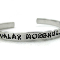 Valar Morghulis - ASOIAF Game of Thrones Inspired Hand Stamped Bracelet