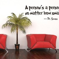 Toprate(TM) Quote Dr Seuss A person's a person,no matter how small, Wall Art Vinyl Decals Stickers Quotes and Sayings Home Art Decor Wall Sticker Decal Love Kids Bedroom