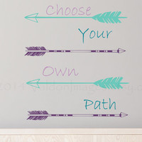 Arrow wall decal, choose your own path quote wall sticker, wall graphic , living room decal, bedroom decal, vinyl decal, vinyl graphic decal
